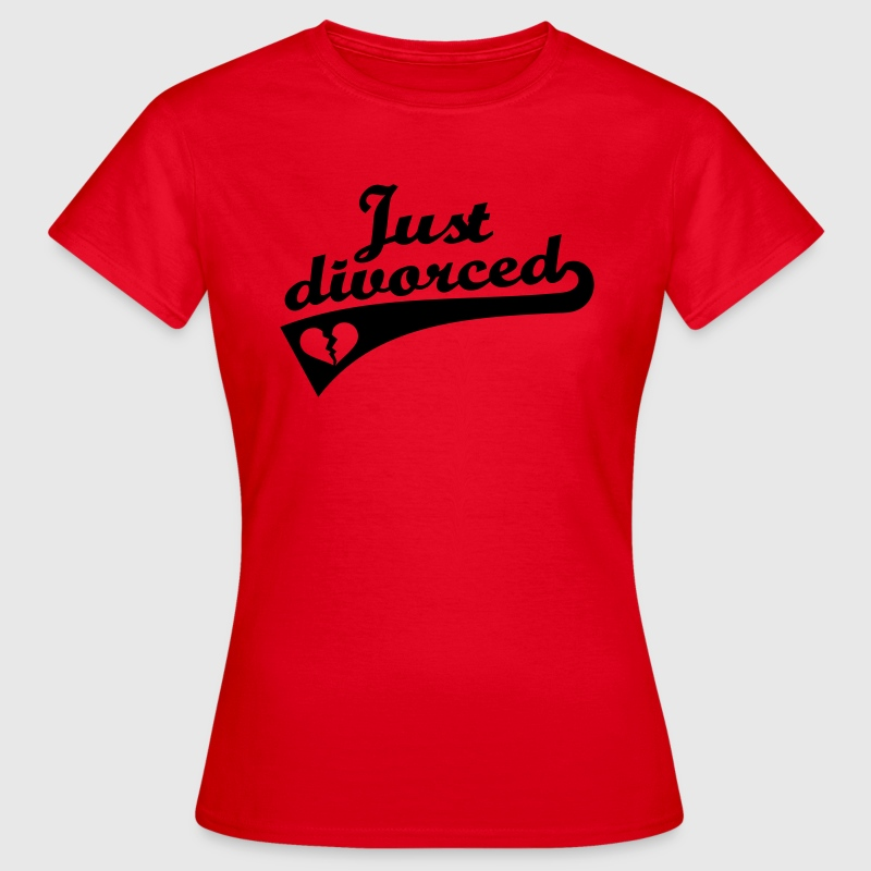 Just divorced T-Shirts - Frauen T-Shirt