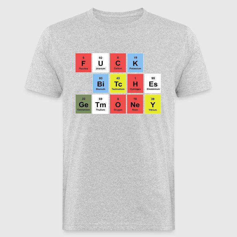 Fuck bitches earn money periodic table t shirt spreadshirt fuck bitches earn money periodic table t shirts mens organic t urtaz Images