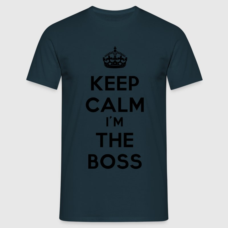 keep calm I'm the Boss - Koszulka męska