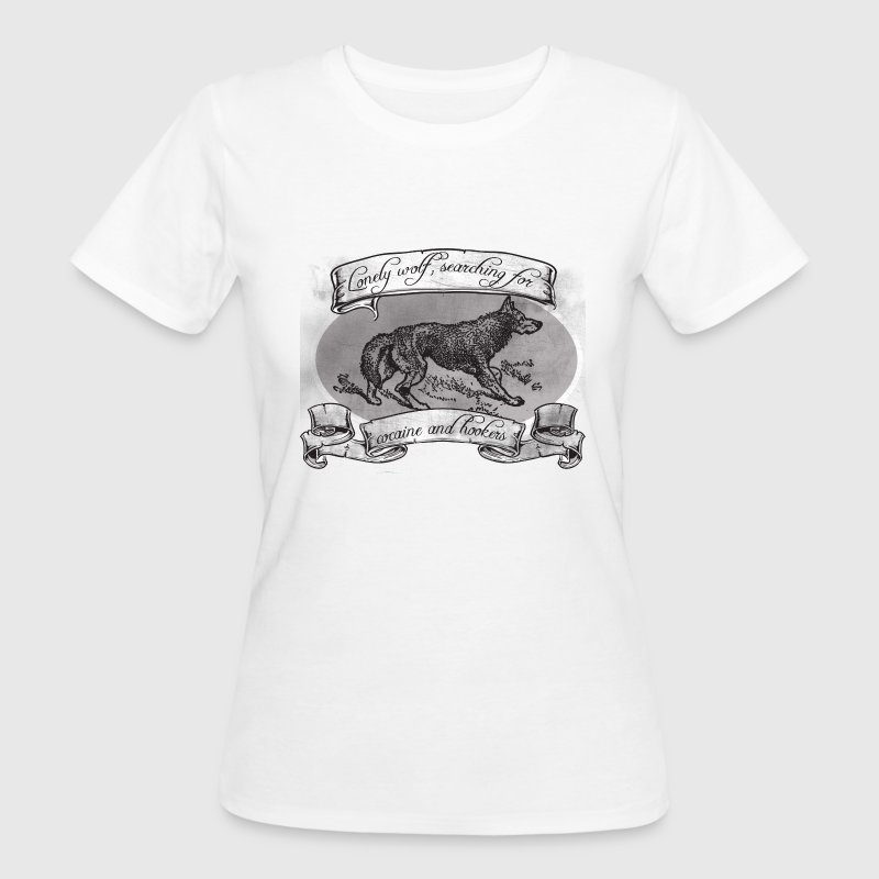 LONE WOLF - SEARCHING FOR HOOKERS AND COCAINE Camisetas - Camiseta ecológica mujer