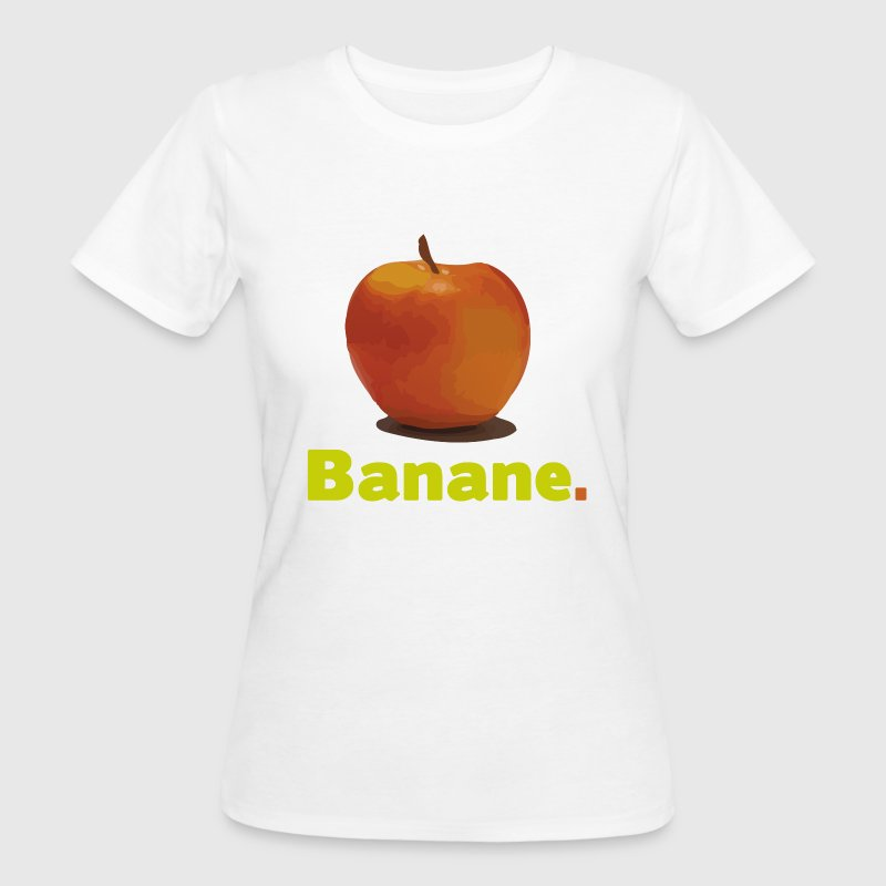 APPLE OR BANANA Camisetas - Camiseta ecológica mujer