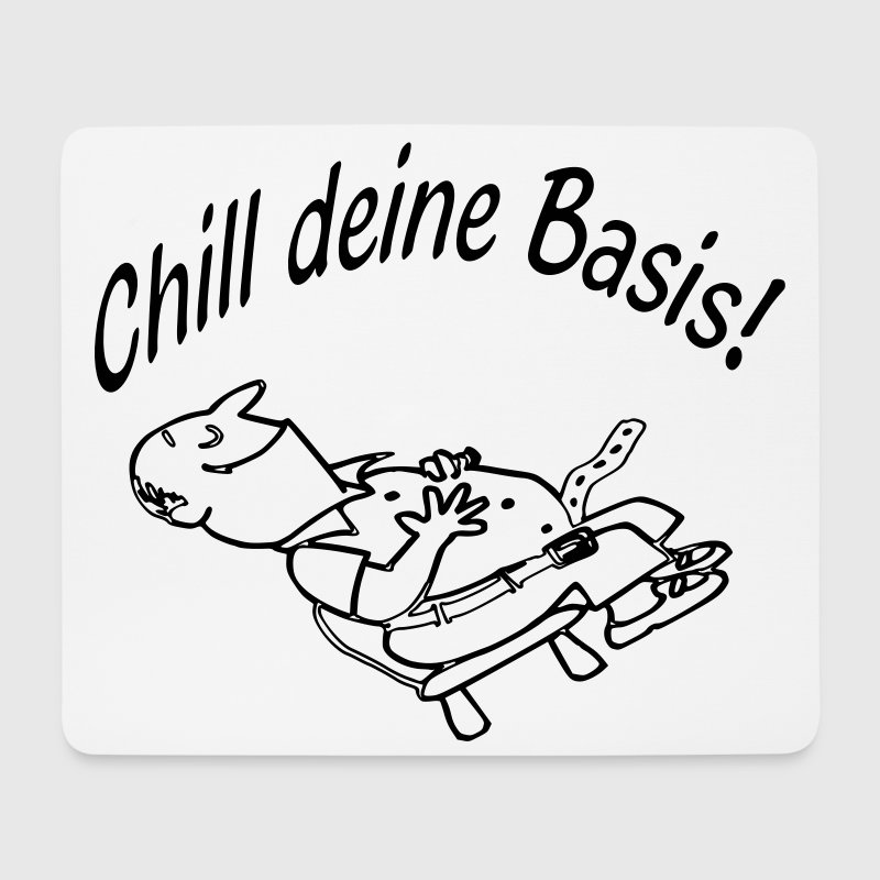 Chill deine Basis M -1S- Mousepad - Mousepad (Querformat)
