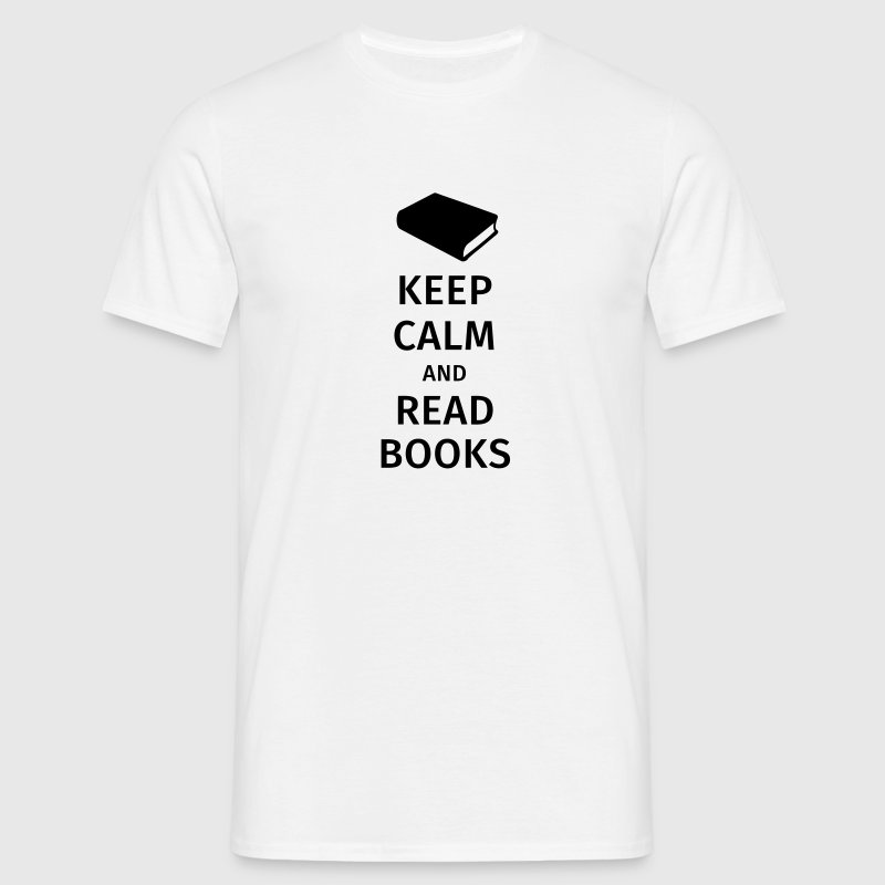 keep calm and read books T-Shirts - Men's T-Shirt