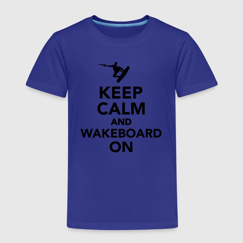 Keep calm and wakeboard on T-Shirts - Kinder Premium T-Shirt