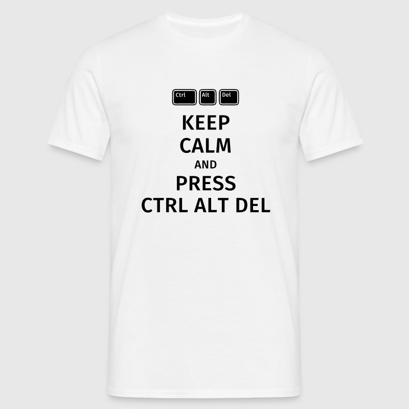 keep calm and press ctrl alt del T-Shirts - Men's T-Shirt
