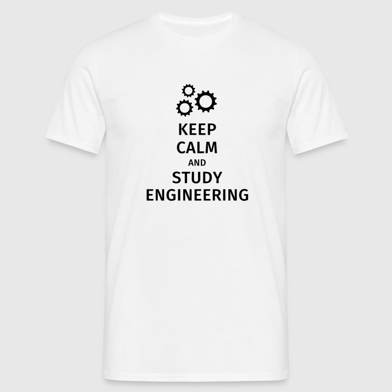 keep calm and study engineering T-Shirts - Men's T-Shirt