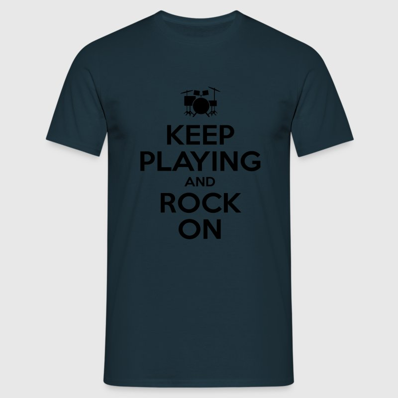 KEEP PLAYING AND ROCK ON T-shirts - Mannen T-shirt