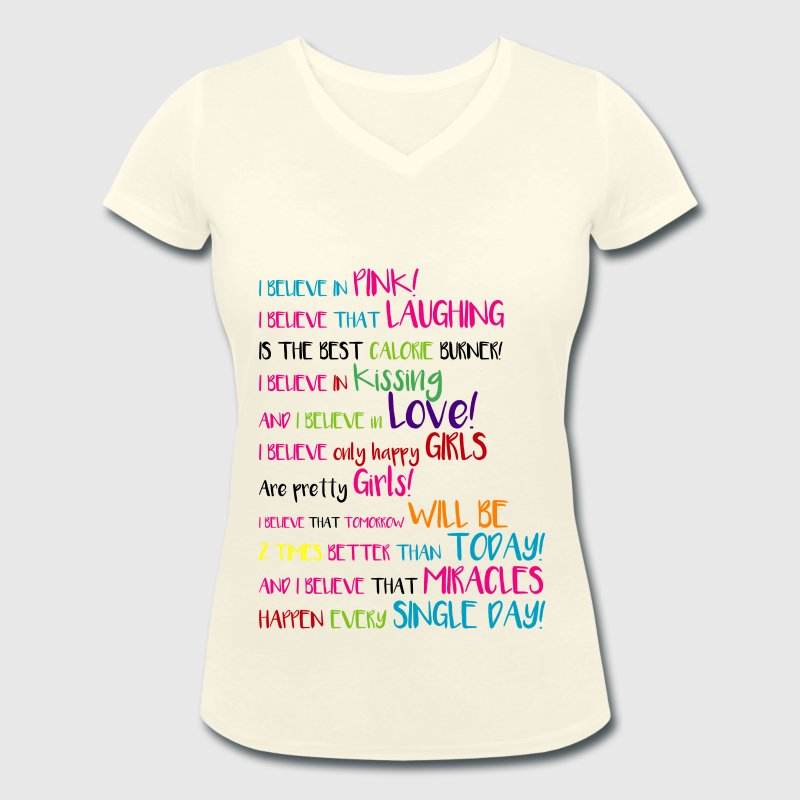 I BELIEVE in PINK - WHITE VERSION T-Shirts - Women's Organic V-Neck T-Shirt by Stanley & Stella
