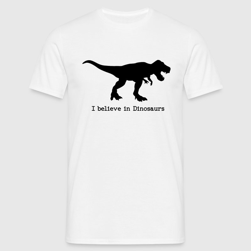 I believe in Dinosaurs T-Shirts - Men's T-Shirt