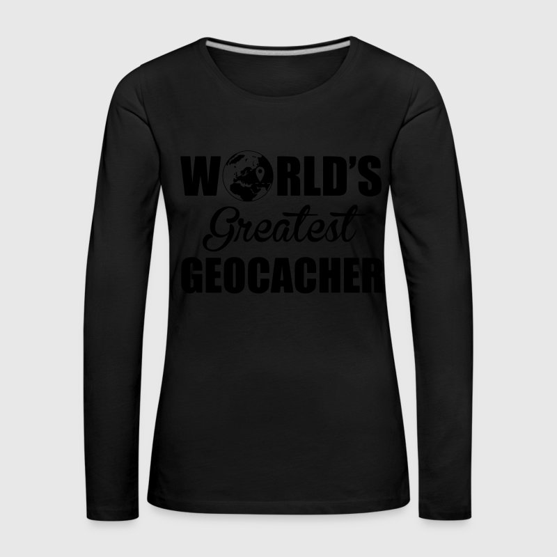 World's greatest geocacher Long Sleeve Shirts - Women's Premium Longsleeve Shirt