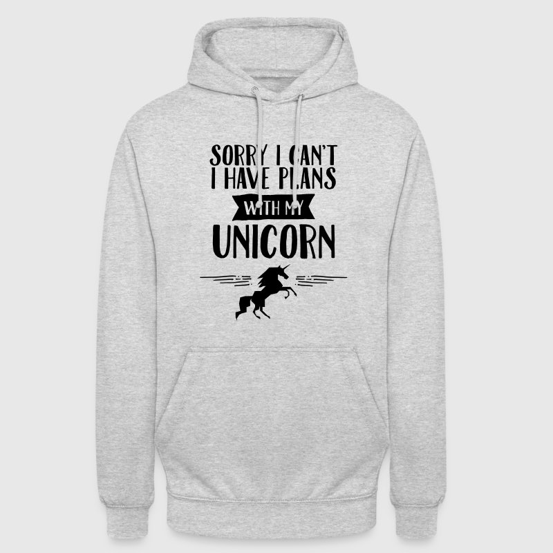 Sorry I Cant't - I Have Plans With My Unicorn Sweat-shirts - Sweat-shirt à capuche unisexe