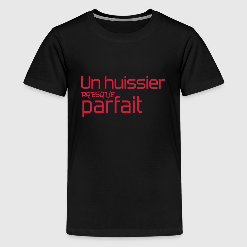 Huissier / Justice / Loi / Tribunal / Notaire Tee shirts - T-shirt Premium Ado