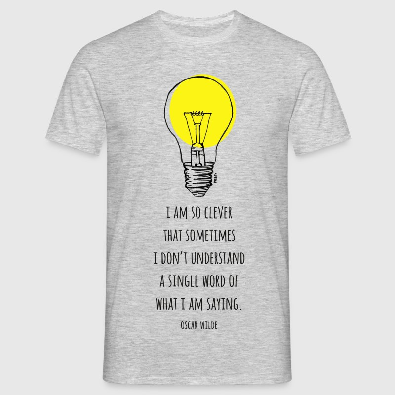Oscar Wilde - Clever T-Shirt | Spreadshirt