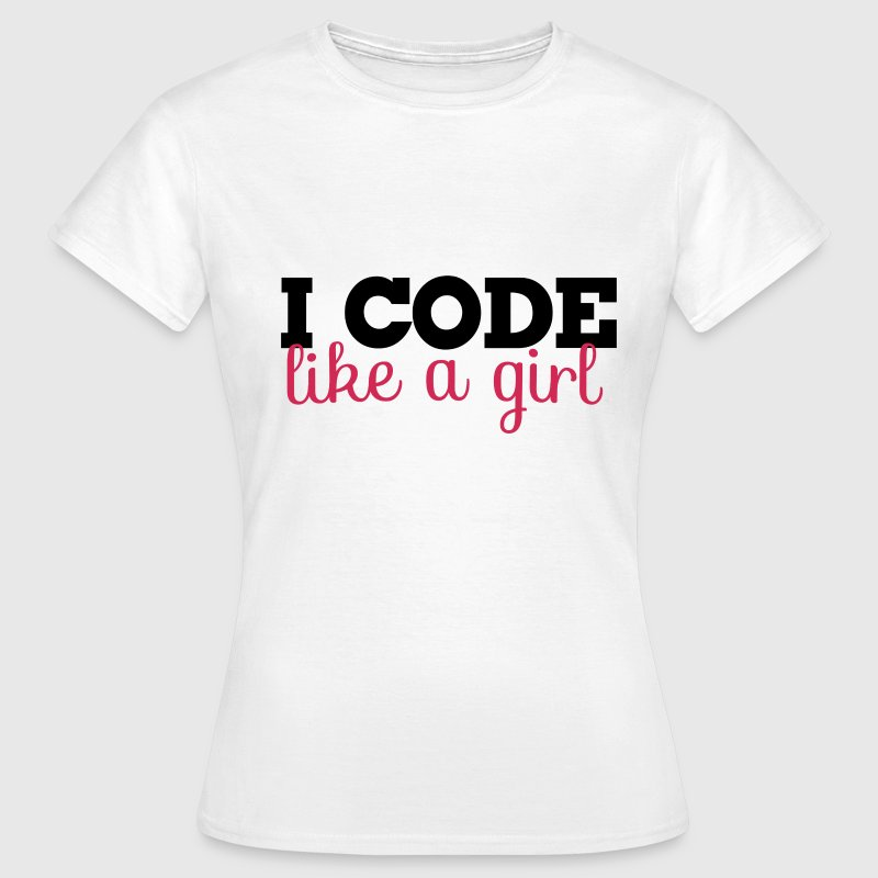I code like a girl programmer  - Women's T-Shirt