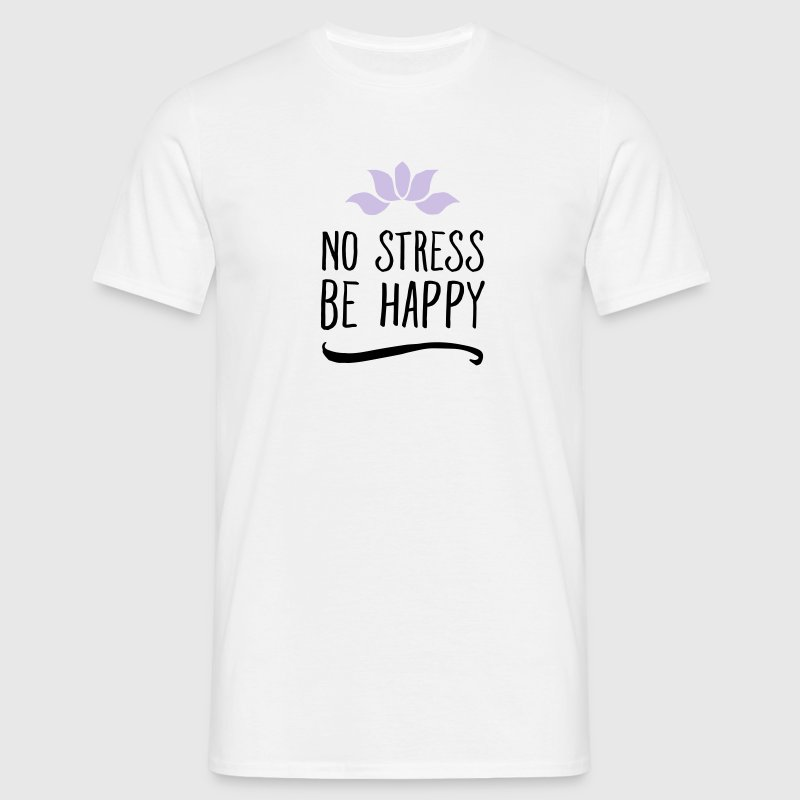 No Stress - Be Happy Tee shirts - T-shirt Homme