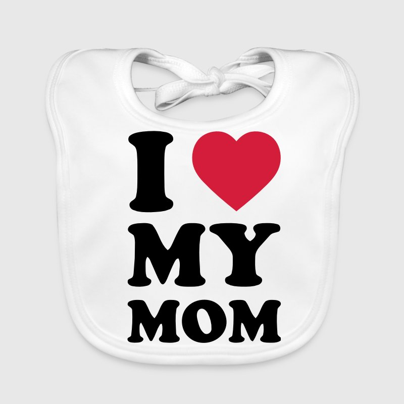 I LOVE MY MOM Accessories - Baby Organic Bib