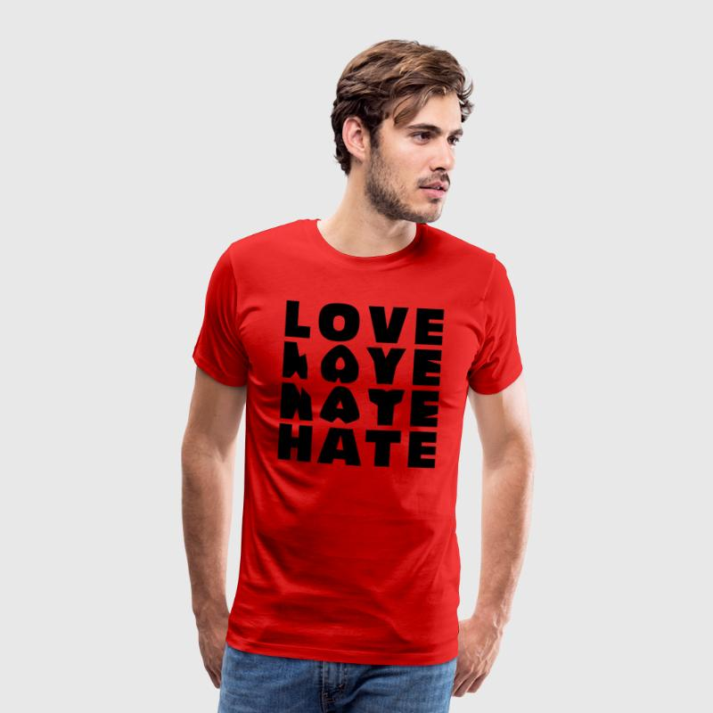 LOVE HATE Shirt - Männer Premium T-Shirt