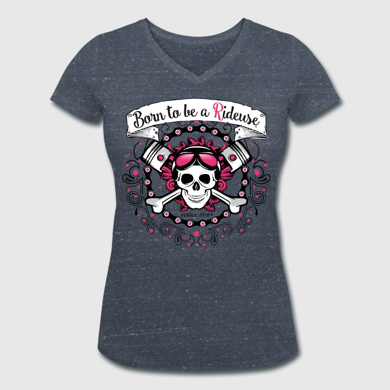 Born to be a Rideuse - T-shirt bio col V Stanley & Stella Femme