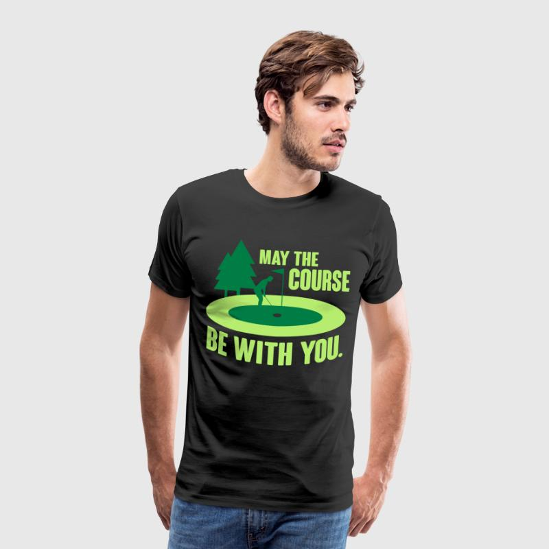 May the course be with you - golf T-Shirts - Men's Premium T-Shirt
