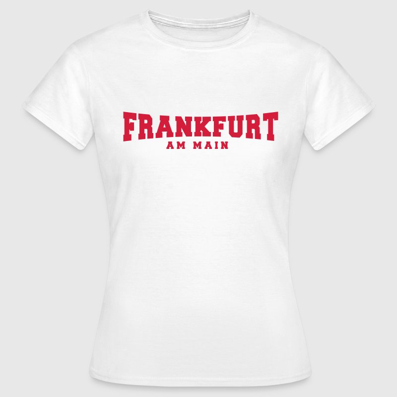 Frankfurt am Main - SGE - FFM - 069 T-Shirts - Frauen T-Shirt