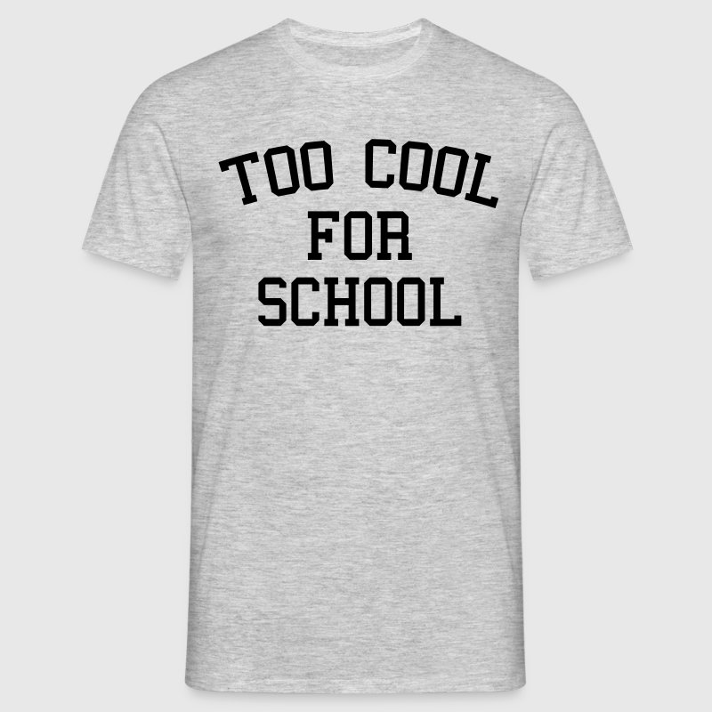 Too Cool For School Camisetas - Camiseta hombre