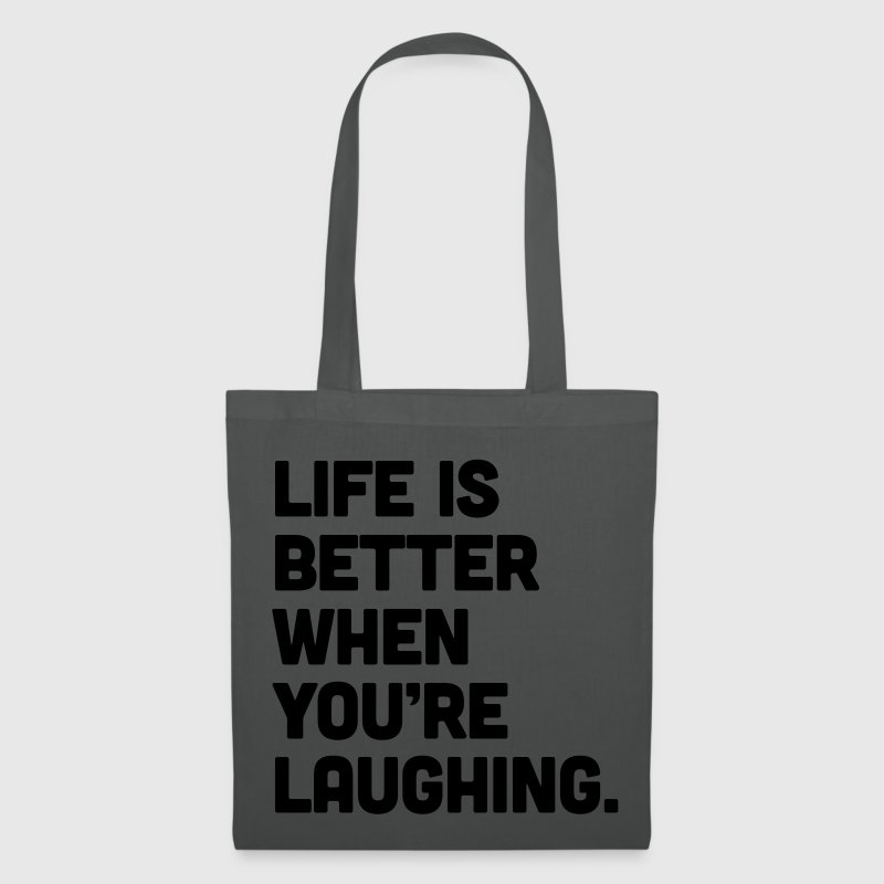 Life When You're Laughing  Bags & Backpacks - Tote Bag