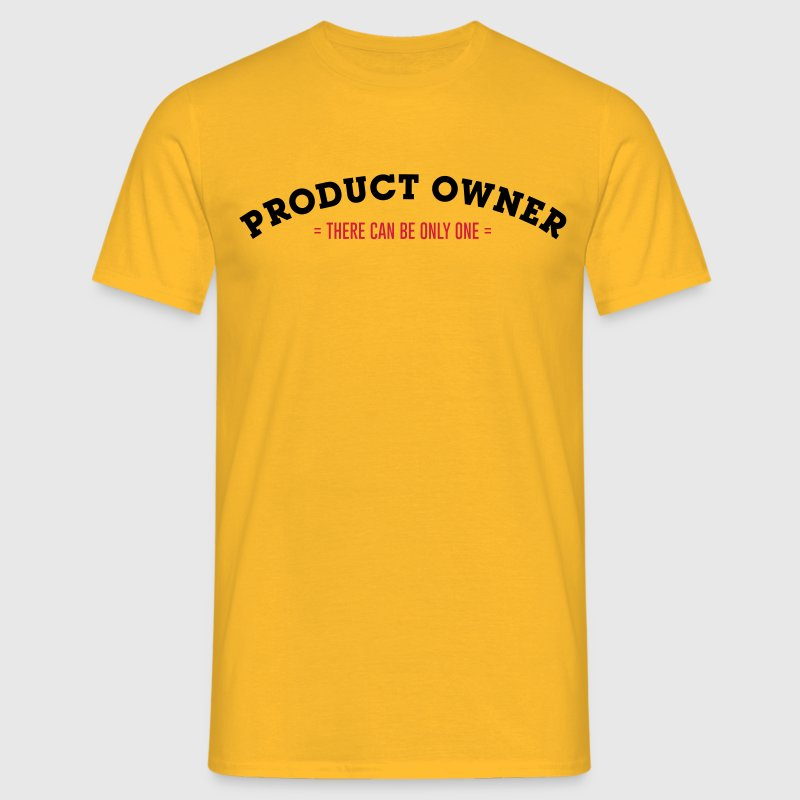 Product Owner - There Can Be Only One T-Shirts - Männer T-Shirt