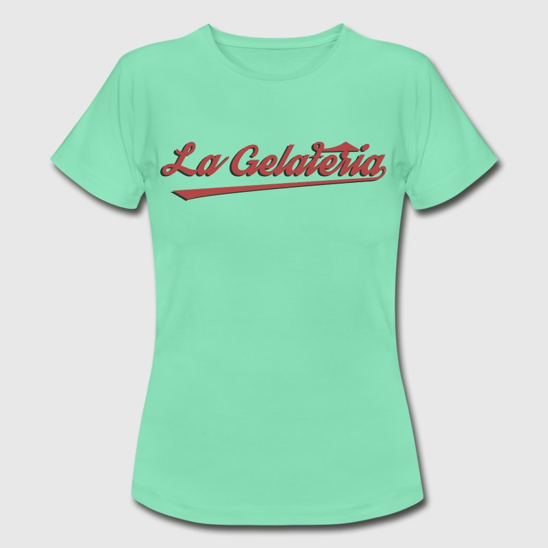La Gelateria - Women's T-Shirt