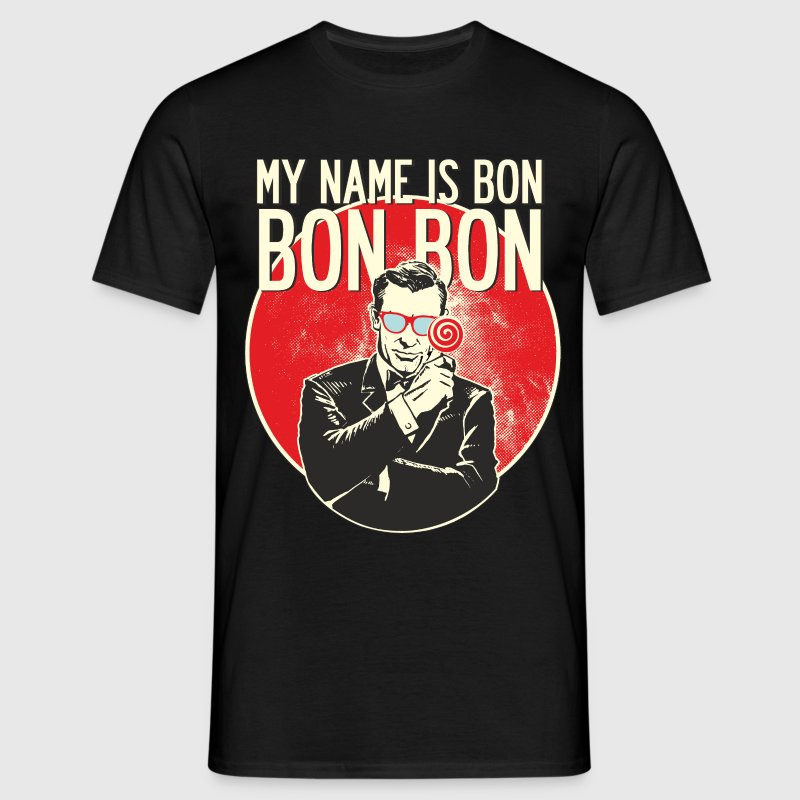 My Name is Bon Bon Bon Rahmenlos® Lolly Agent Print T-Shirts - Männer T-Shirt