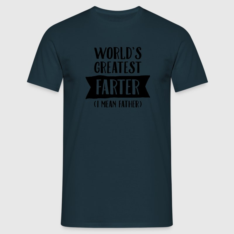 World's Greatest Farter (I Mean Father) T-shirts - Herre-T-shirt