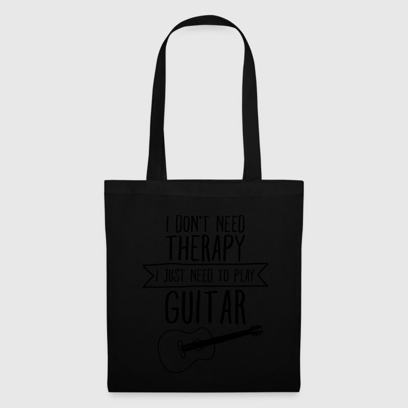 I Don't Need Therapy - I Just Need To Play Guitar Tassen & rugzakken - Tas van stof