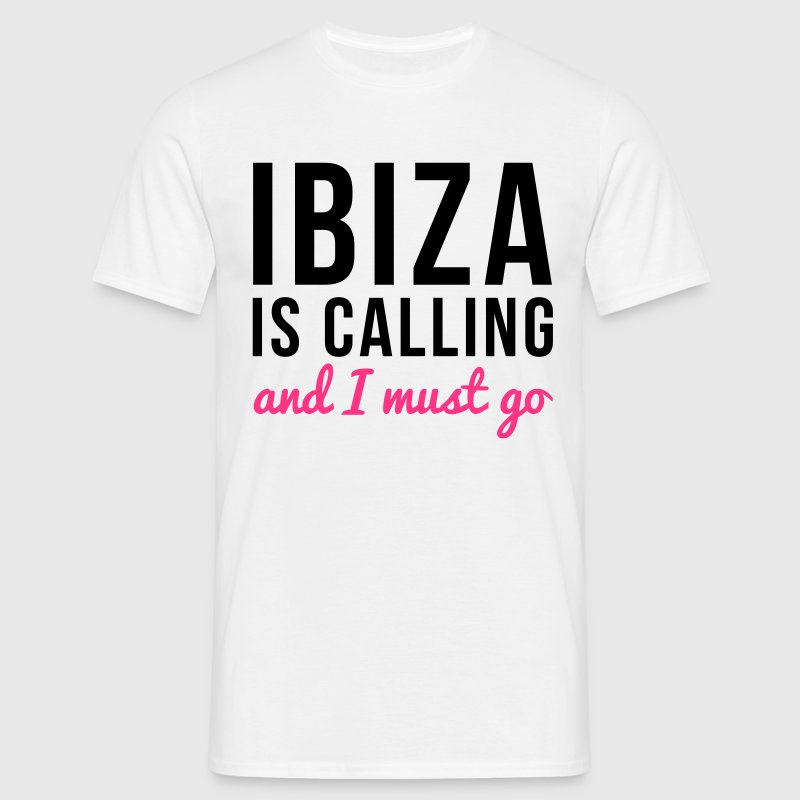 Ibiza Is Calling T-Shirts - Men's T-Shirt