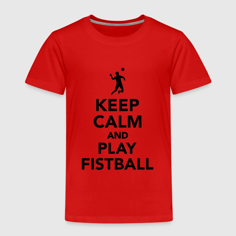 Keep calm and play Fistball T-Shirts - Kinder Premium T-Shirt