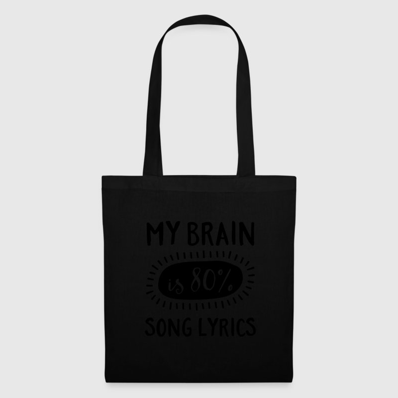 My Brain Is 80% Song Lyrics Bags & Backpacks - Tote Bag