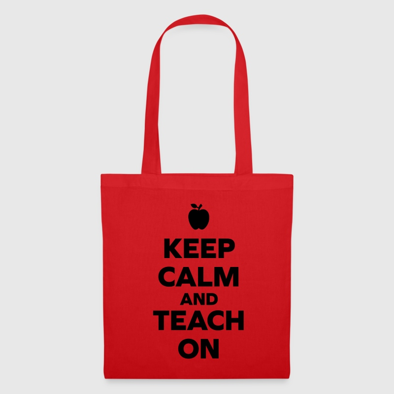 Keep Calm Teach On Borse & zaini - Borsa di stoffa