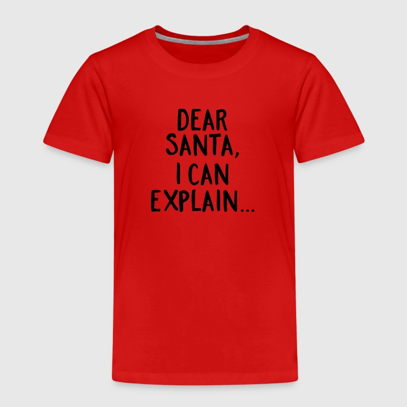 Dear Santa, I Can Explain... Shirts - Kids' Premium T-Shirt