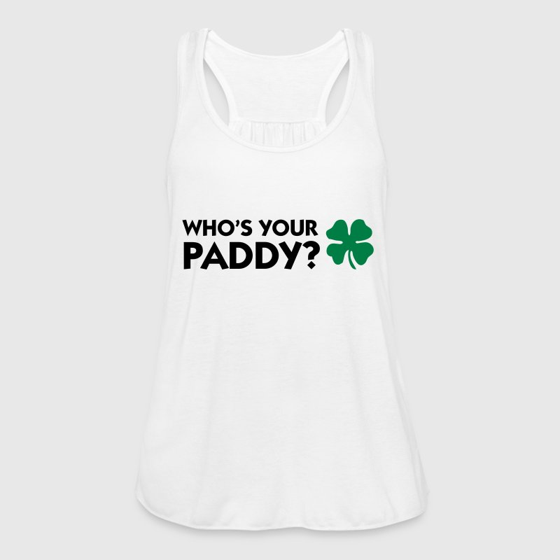 Who s your Paddy? Tops - Women's Tank Top by Bella