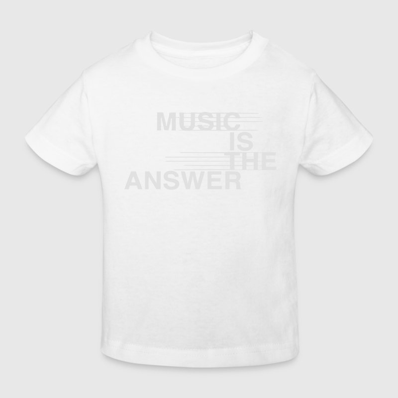 MUSIC IS THE ANSWER Shirts - Kids' Organic T-shirt