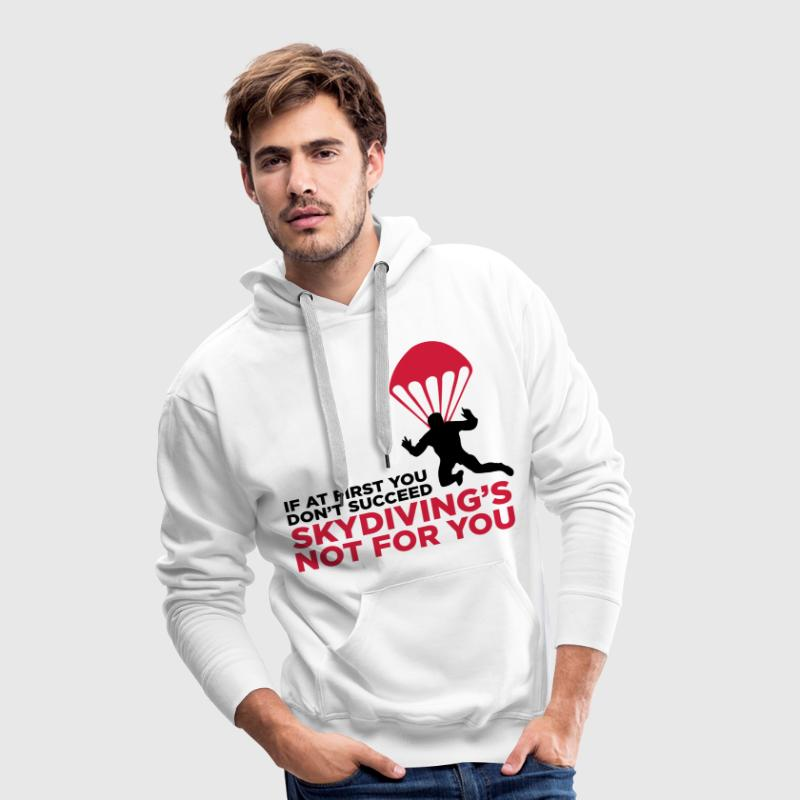 Skydiving is not for the unlucky ones. Hoodies & Sweatshirts - Men's Premium Hoodie