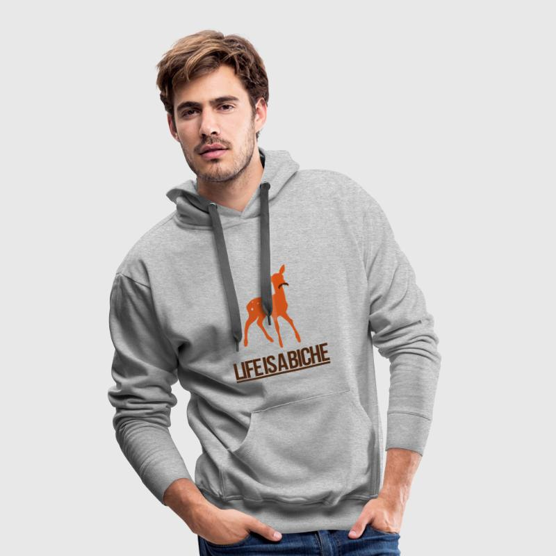 Life is a Biche - Parodie humour Life is a joke Sweat-shirts - Sweat-shirt à capuche Premium pour hommes