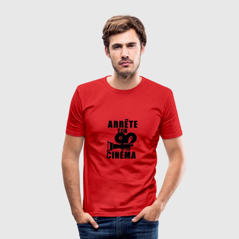 arrete ton cinema camera expression Tee shirts - Tee shirt près du corps Homme