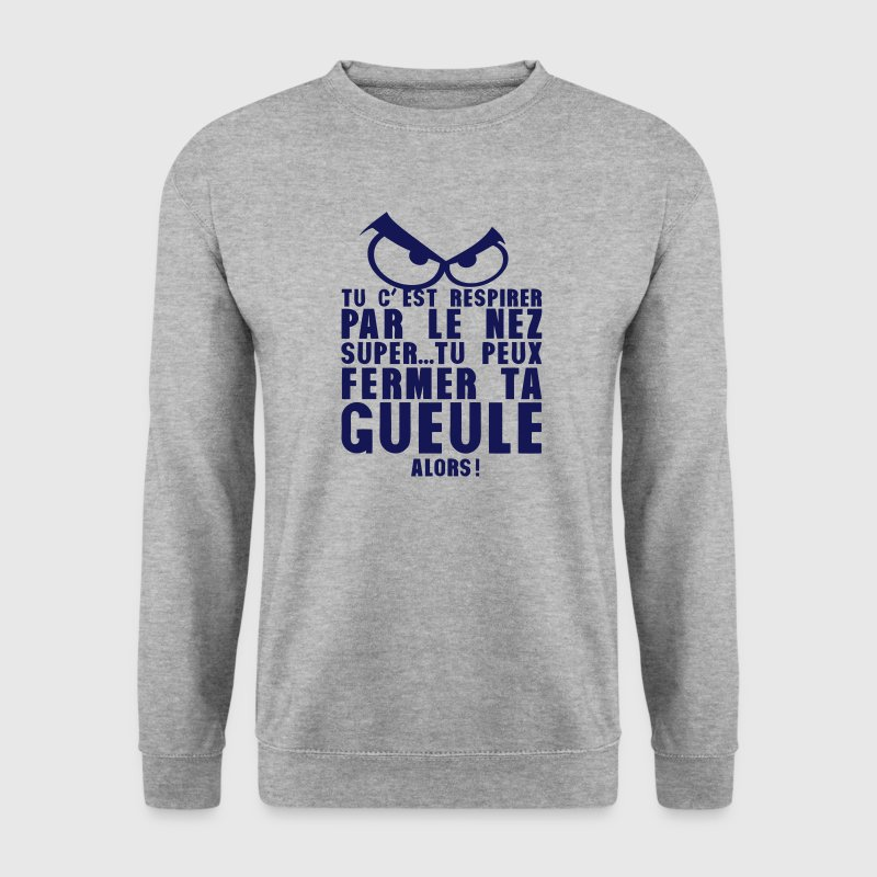 respirer nez fermer gueule oeil mechant Sweat-shirts - Sweat-shirt Homme