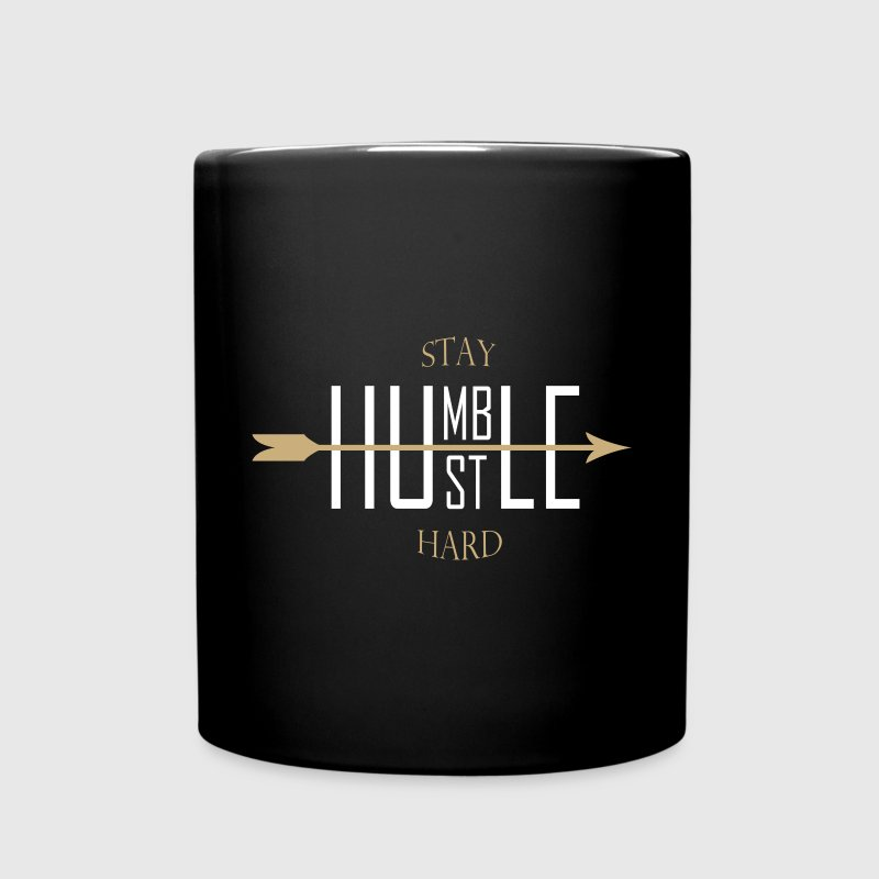 Stay humble - hustle hard Mugs & Drinkware - Full Colour Mug