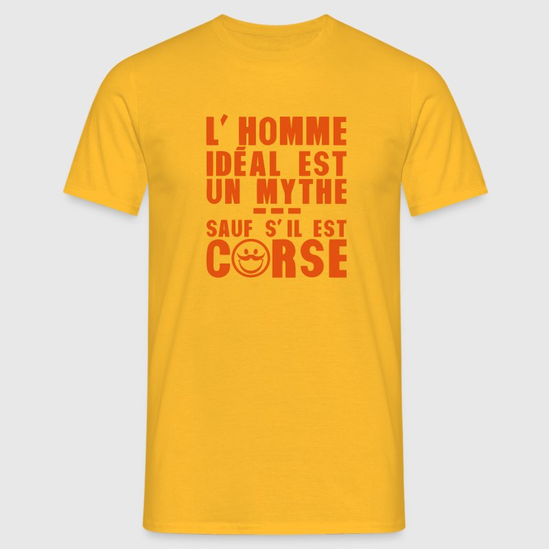 corse homme ideal mythe humour citation Tee shirts - T-shirt Homme