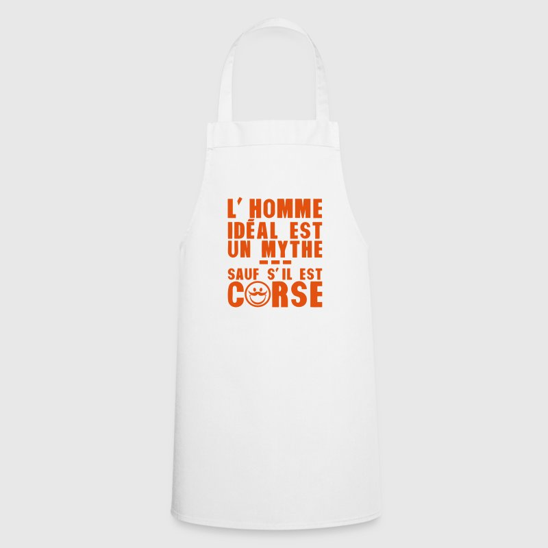 Tablier corse homme ideal mythe humour citation spreadshirt - Tablier de cuisine homme ...