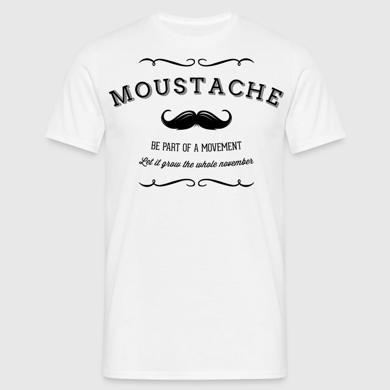 November Moustache Movement T-Shirts - Männer T-Shirt