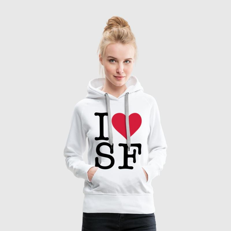I love San Francisco! Sweat-shirts - Sweat-shirt à capuche Premium pour femmes
