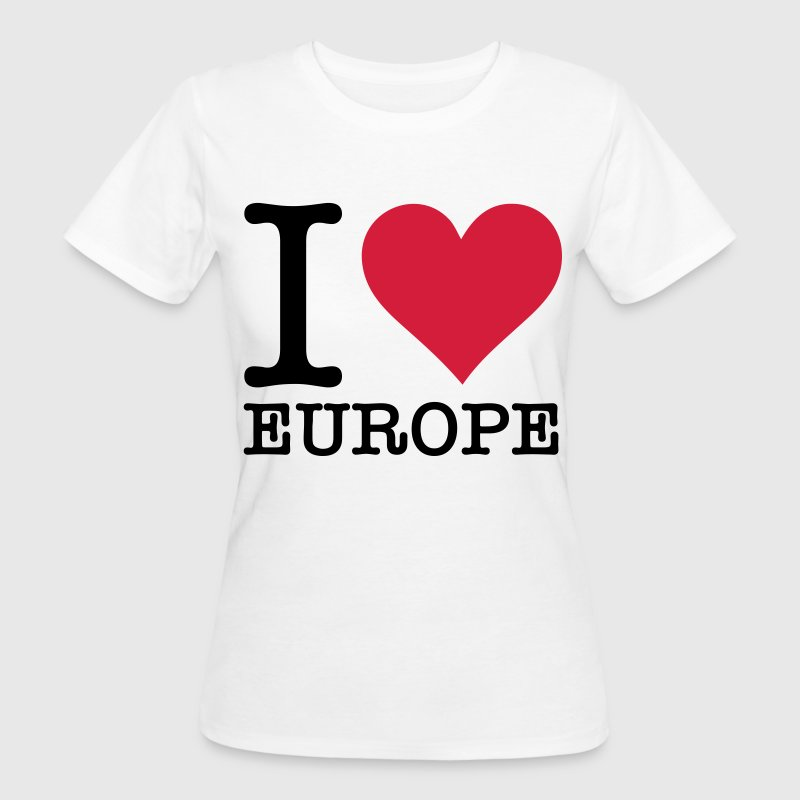 I love Europe! T-Shirts - Women's Organic T-shirt