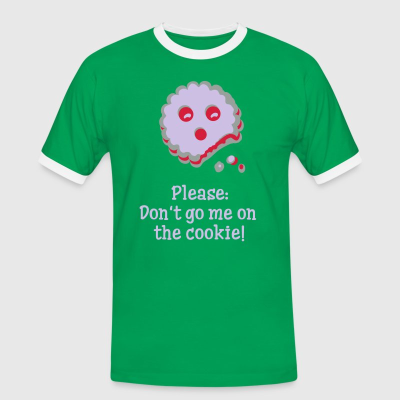 Please don t go me on the cookie! T-Shirts - Männer Kontrast-T-Shirt