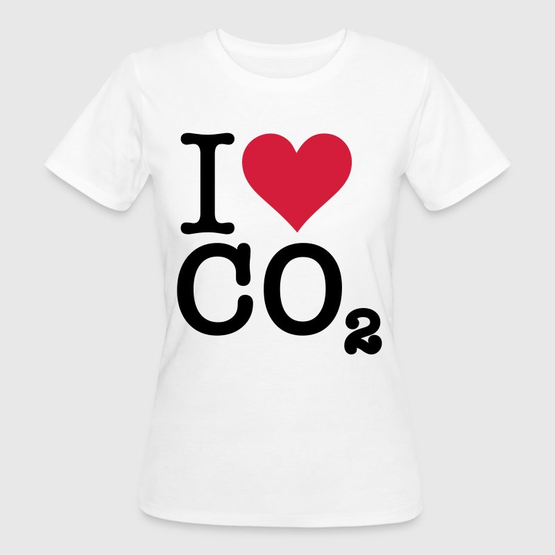 I Love CO2 T-Shirts - Women's Organic T-shirt
